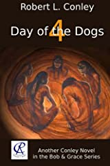 Day of the Dogs 4 (Bob and Grace Series) Kindle Edition