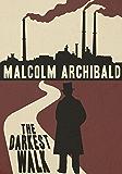 The Darkest Walk (Detective Mendick Victorian Crime)