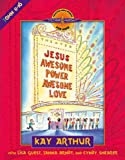 Jesus--Awesome Power, Awesome Love: John 11-16 (Bible Study Series)