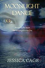 Moonlight Dance Kindle Edition
