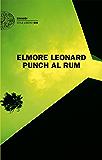 Punch al rum (Einaudi. Stile libero big)
