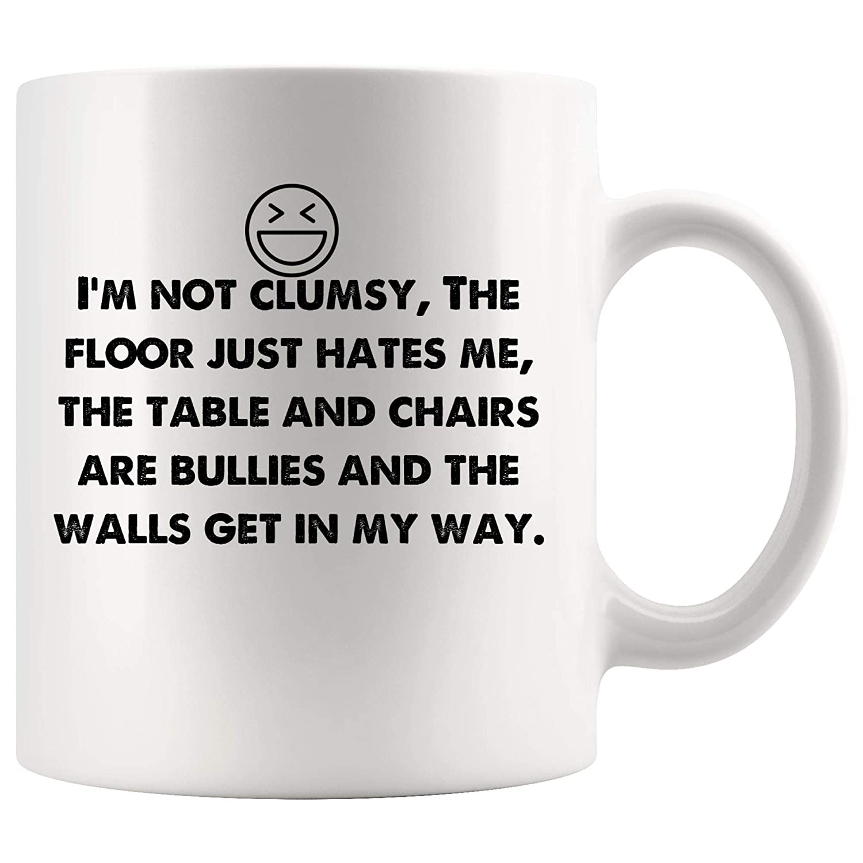 Amazon com: I'm not clumsy  Funny Mugs - Joke Coffee Mug Gag Sarcasm