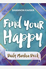 Find Your Happy Daily Mantra Deck Cards