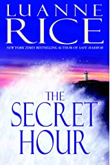 The Secret Hour: A Novel (Rice, Luanne) Kindle Edition