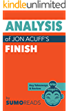 Analysis of Jon Acuff's Finish: with Key Takeaways & Review