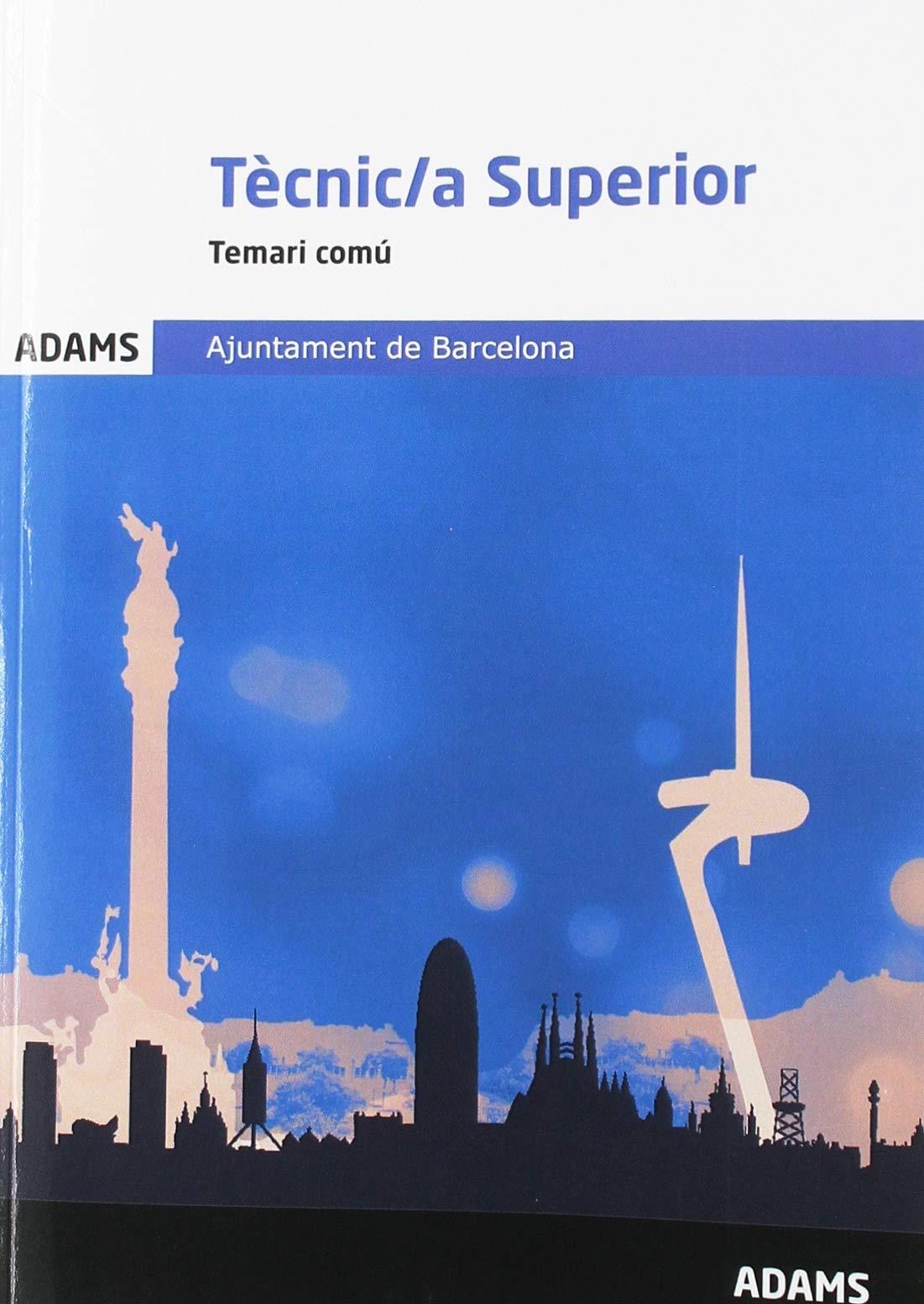 Temari comú Tècnic/a Superior Ajuntament de Barcelona