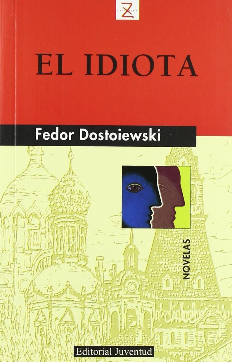 El idiota (NOVELA)