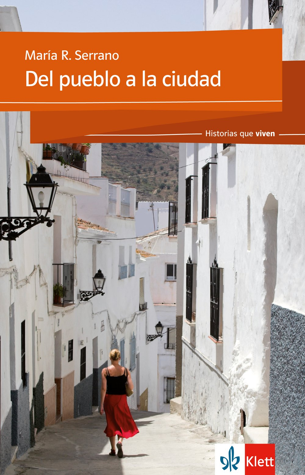 Del pueblo a la ciudad: Spanische Lektüre für das 2. Lernjahr (Historias que viven)