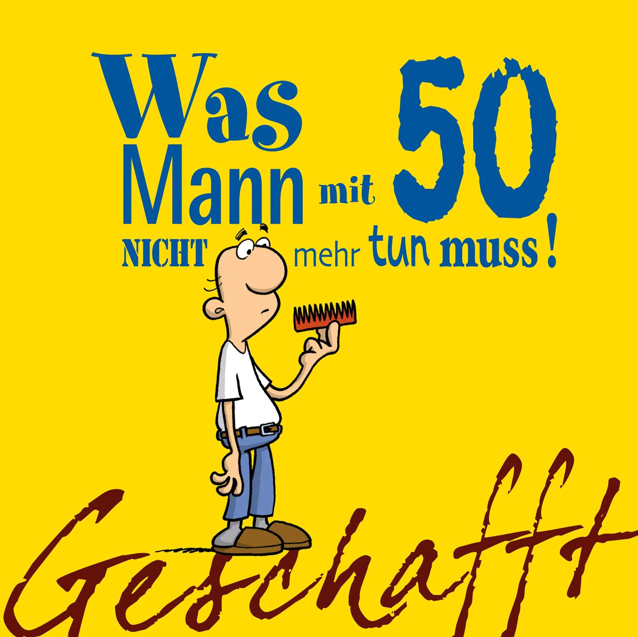 Mann 50 Geburtstag
