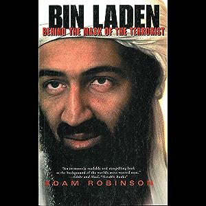 Bin Laden: Behind the Mask of a Terrorist