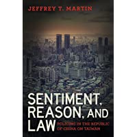 Sentiment, Reason, and Law: Policing in the Republic of China on Taiwan