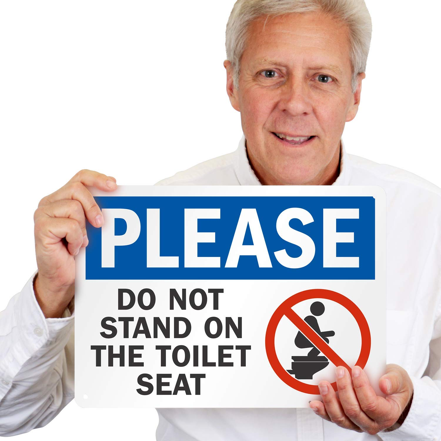 Do Not Stand on The Toilet Seat Sign by SmartSign 7 x 10 Aluminum Please