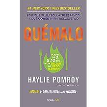 Quémalo (Colección Vital): Qué comer cuando tienes que perder peso rápido. (Spanish Edition) Jun 04, 2015