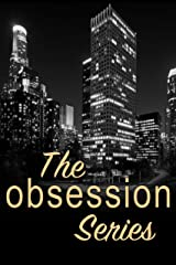 The Obsession Series Kindle Edition