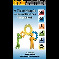 A Terceirização e seus reflexos nas Empresas