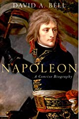 Napoleon: A Concise Biography Hardcover