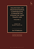 Dalhuisen on Transnational Comparative, Commercial, Financial and Trade Law Volume 2: Contract and Movable Property Law