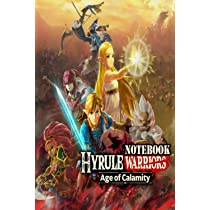 Hyrule Warriors Age Of Calamity Notebook Scorecard Scorecard For Scoring Your Games Hyrule Warriors Age Of Calamity 100 Softcover Pages For You Want To Write Result And Remember Printema