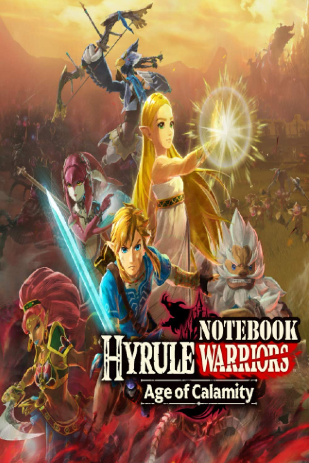 Amazon Com Hyrule Warriors Age Of Calamity Notebook Scorecard Scorecard For Scoring Your Games Hyrule Warriors Age Of Calamity 100 Softcover Pages For You Want To Write Result And Remember