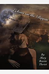 Echoes on the Bayou (The Sins of Bear Corner Book 1) Kindle Edition