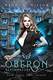 Oberon Reformatory Book Three: Final Offense