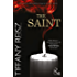 The Saint (Mills & Boon Spice) (The Original Sinners: The White Years, Book 1)