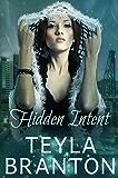 Hidden Intent: An Autumn Rain Mystery (Imprints Book 7)