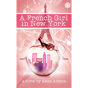 A French Girl in New York (The French Girl Series Book 1)