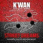 Street Dreams |  K'wan