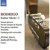 Rodrigo: Guitar Works, Vol. 1 - 3 Piezas Espanolas / Sonata Giocosa / Por Los Campos De Espana / Tonadilla