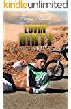 Lovin' Dirty (Beautifully Dirty Series Book 3)