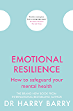 Emotional Resilience: How to safeguard your mental health (The Flag Series Book 6)