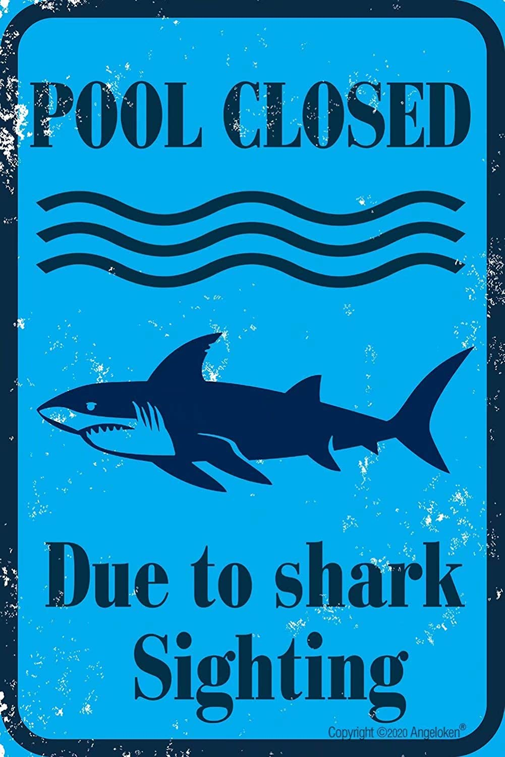 Angeloken Retro Metal Sign Vintage TIN Sign Pool Closed Due to Shark Sighting Sign for Plaque Poster Cafe Wall Art Sign Gift 8 X 12 INCH