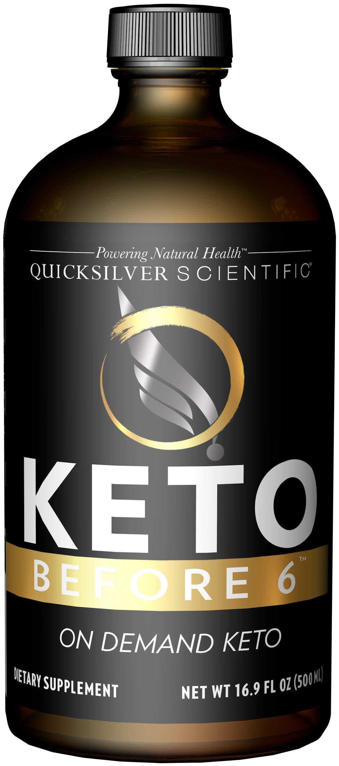Quicksilver Scientific Keto Before 6 Liquid - Help Fast Track The Body to Keto & Allow for More Flexible Protocols (500 ml / 16.9 oz)