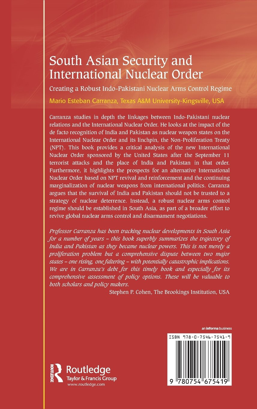 Buy South Asian Security and International Nuclear Order: Creating a Robust  Indo-Pakistani Nuclear Arms Control Regime Book Online at Low Prices in  India ...