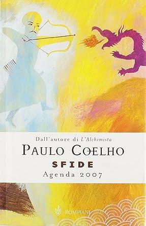 Sfide. Agenda 2007 [Italia]: Amazon.es: Coelho Paulo: Cine y ...