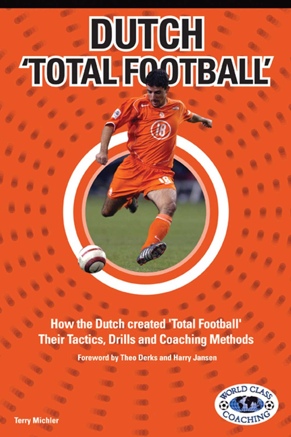 Read Online Dutch Total Football pdf