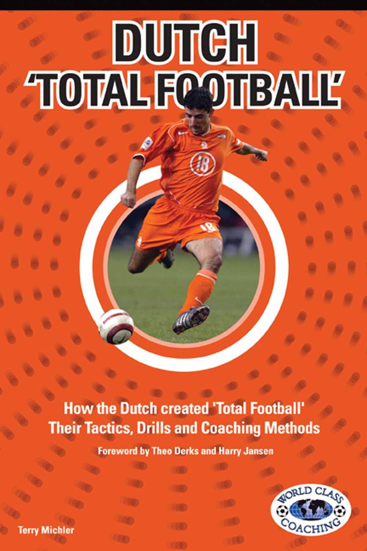 Read Online Dutch Total Football pdf epub