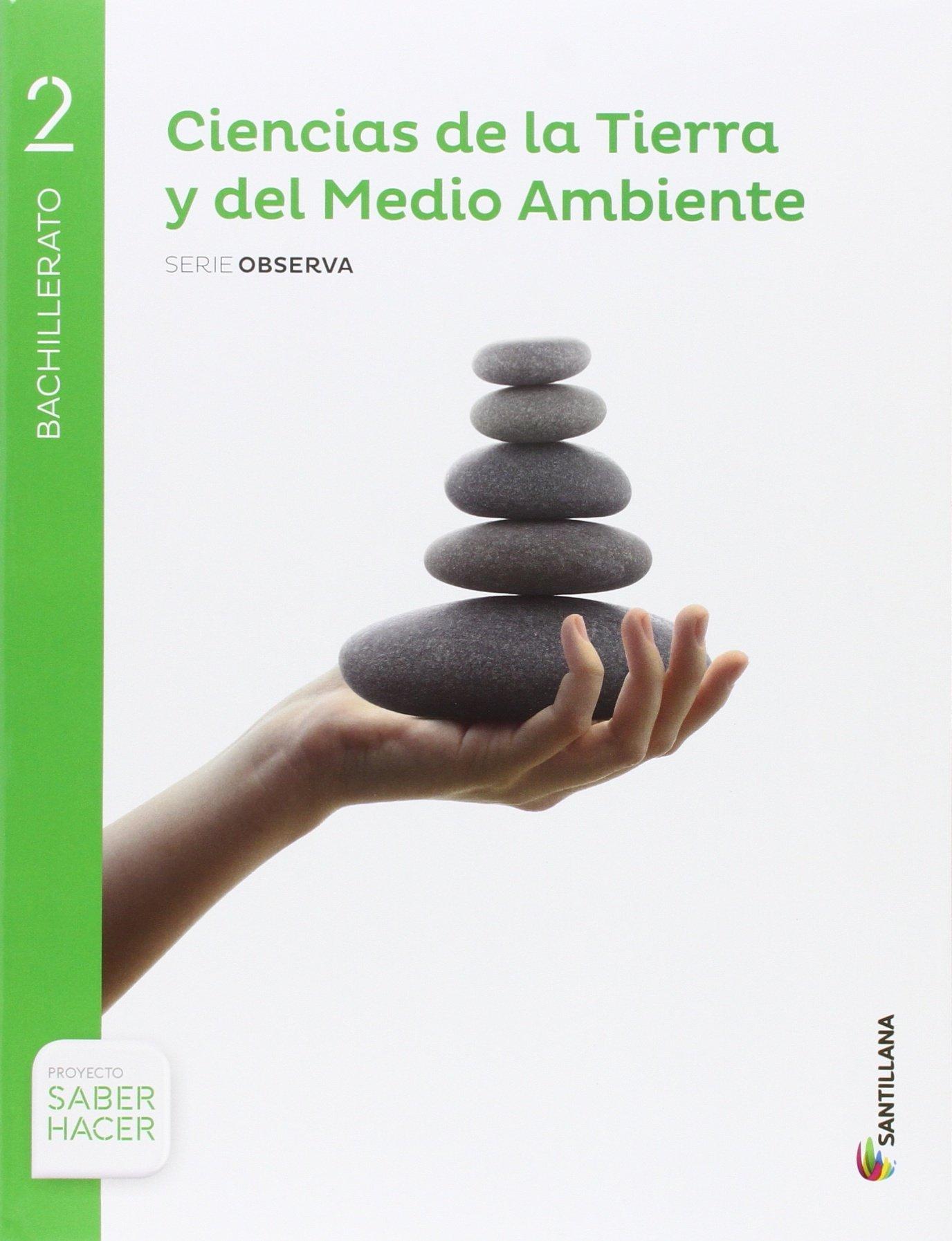 CIENCIAS DE LA TIERRA Y MEDIO AMBIENTE SERIE OBSERVA 2 BTO SABER HACER - 9788468038179: Amazon.es: Aa.Vv.: Libros