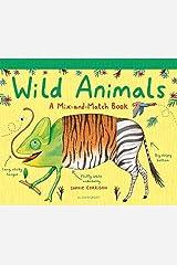 Wild Animals: A Mix-and-Match Book (Mix & Match Books) Hardcover