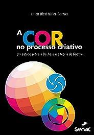 A cor no processo criativo : Um estudo sobre a Bauhaus e a teoria de Goethe