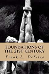 Foundations Of The Twenty First Century: The Philosophy of White Nationalism (Foundations Of The Twenty-First Century Book 1) Kindle Edition