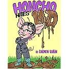 Honcho Hates Mud