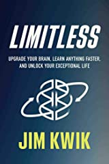 by Jim Kwik : Limitless: Upgrade Your Brain, Learn Anything Faster, and Unlock Your Exceptional Life Office Product