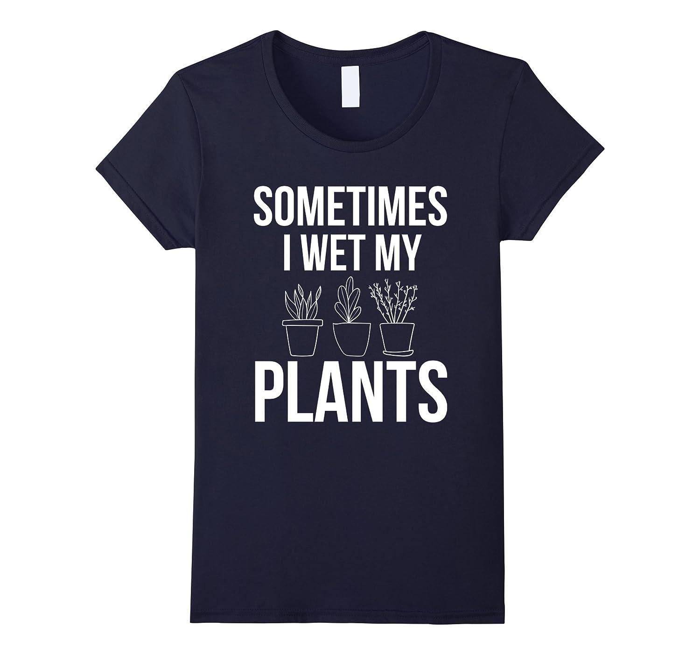 Womens Sometimes Plants Funny Asphalt-Tovacu