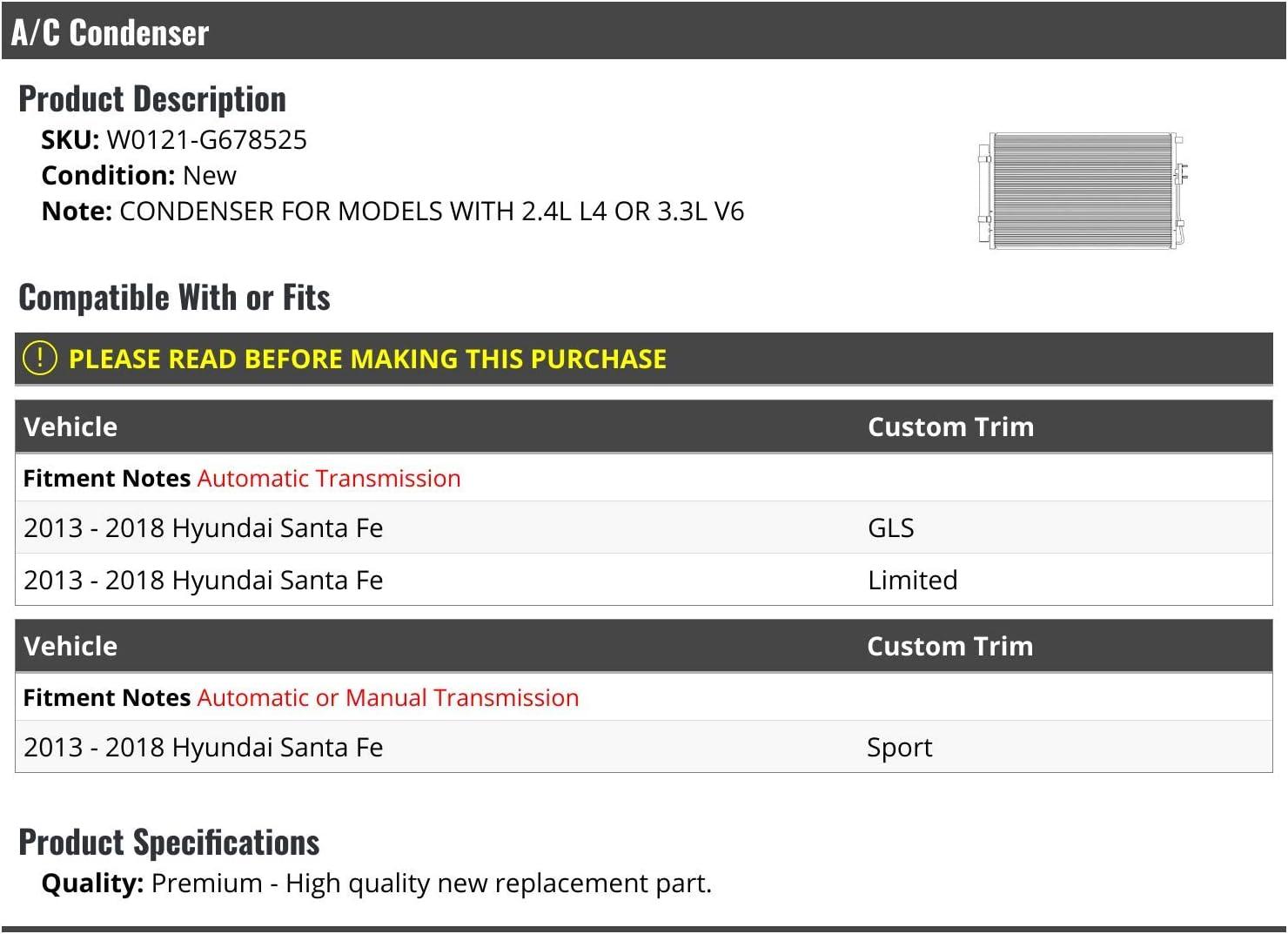 Compatible with 2013-2018 Hyundai Santa Fe 2.4L 3.3L A//C Condenser
