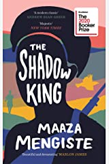 The Shadow King: SHORTLISTED FOR THE BOOKER PRIZE 2020 Kindle Edition