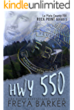 HWY 550 (Rock Point Book 3)