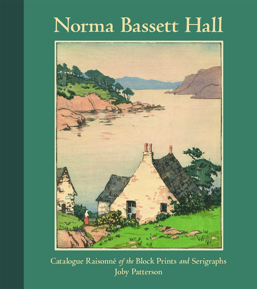 Norma Basset Hall: Catalogue Raisonne of the Block Prints and Serigraphs