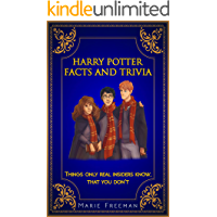 Harry Potter Facts And Trivia: Things Only Real Insiders Know - That You Don't !